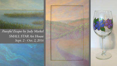 """First Friday """"Peaceful Escapes"""" with Judy Markel"""