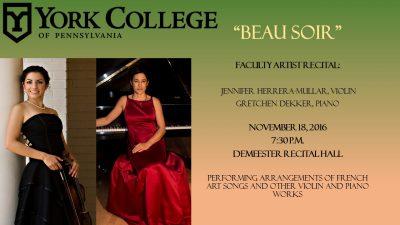 "Faculty Artist Recital: Jennifer Herrera-Mullar, violin; Gretchen Dekker, piano - ""Beau Soir"""