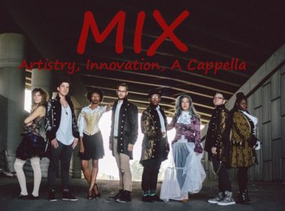 Guest Concert: Mix: Contemporary A Capella Group