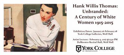 Hank Willis Thomas: Unbranded: A Century of White Women 1915-2015
