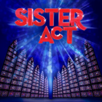 Sister Act - A Musical