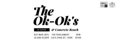 The Ok-Ok's and Concrete Beach