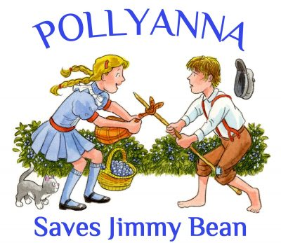 Pollyanna Saves Jimmy Bean