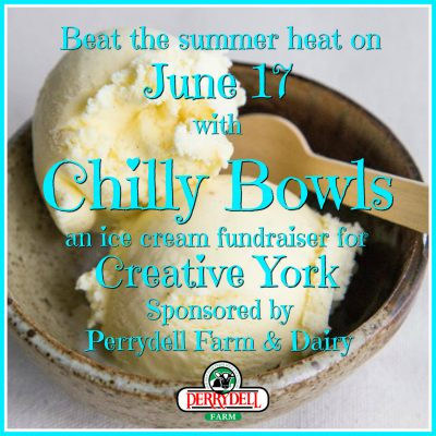 Chilly Bowls: an Ice Cream Fundraiser for Creative York
