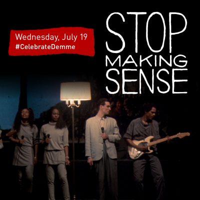 Film: Stop Making Sense - Talking Heads - Jonathan Demme tribute
