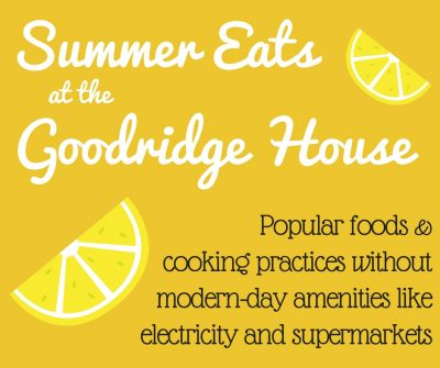 Summer Eats at The Goodridge House