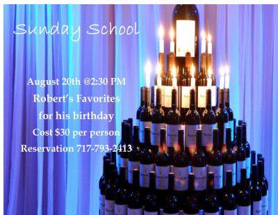 Sunday School - Robert's favorites for his birthda...