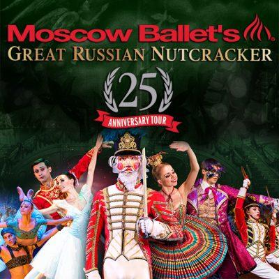 Moscow Ballet's Great Russian Nutcracker 25th An...