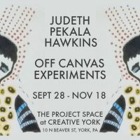 JUDETH PEKALA HAWKINS: OFF CANVAS EXPERIMENTS at Creative York