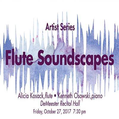 Flute Soundscapes with Alicia Kosack and Kenneth Osowski