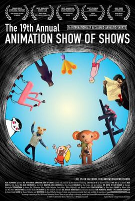 Film: 19th Annual Animation Show Of Shows