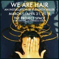 Elizabeth Miller: We Are Hair