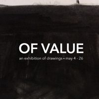 OF VALUE - an exhibitoin of drawings