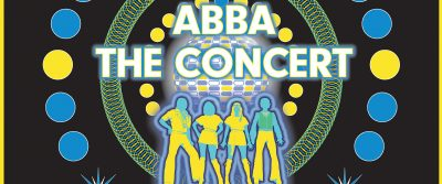 ABBA the Concert: A Tribute to ABBA