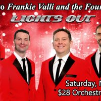 Lights Out-Tribute to Frankie Valli and the Four Seasons