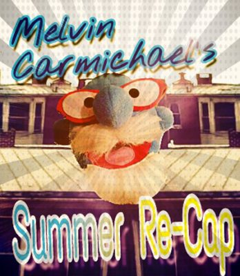 York Fringe: MELVIN CARMICHAEL'S SUMMER RE-CAP