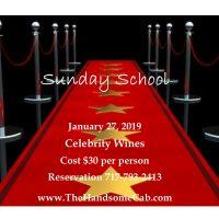 Sunday School - Celebrity Wines/Wineries