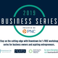 2019 Business Series: York City Events: Downtown Inc Holiday Mixer