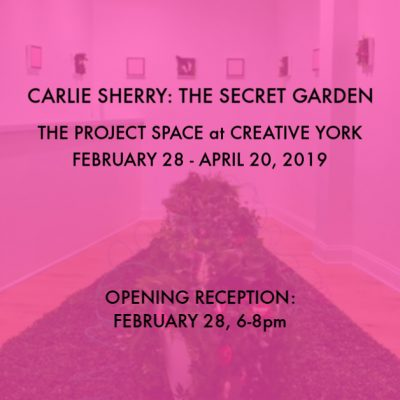 Carlie Sherry: The Secret Garden Installation Exhi...