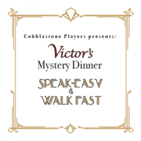 Mystery Dinner: Speak-Easy and Walk Fast