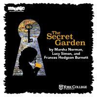 York College Spring Musical Theatre Production: The Secret Garden