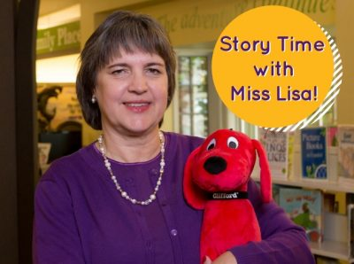Story Time with Miss Lisa, ages 3-5 and their care...