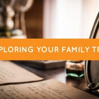 Exploring your Family Tree