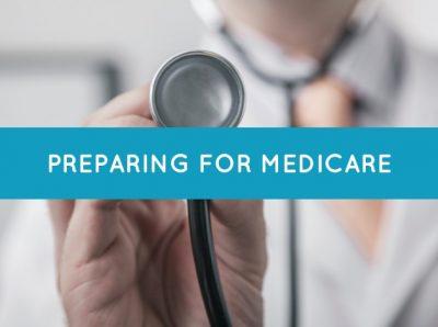 Preparing for Medicare