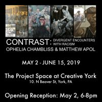 """CONTRAST: DIVERGENT ENCOUNTERS WITH RACISM"" exhibit at Creative York"