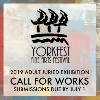 Call For Works: Yorkfest Adult Juried Art Exhibition