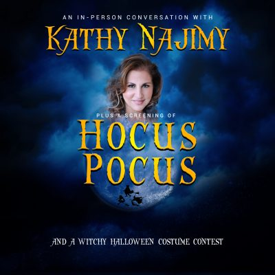 An In-Person Conversation with Kathy Najimy plus a...