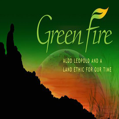 Film Viewing: Green Fire