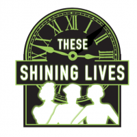 These Shining Lives