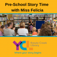 Pre-School Story Time with Miss Felicia, ages 3 - 5 | Kreutz Creek Library