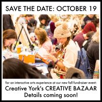 SAVE THE DATE: Creative York's Creative Bazaar Fall Fundraising Event