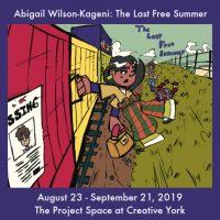 Abigail Wilson-Kageni: The Last Free Summer