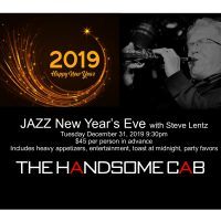 JAZZ NYE at The Handsome Cab w/Steve Lentz on the Sax