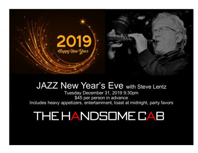 JAZZ NYE at The Handsome Cab w/Steve Lentz on the ...