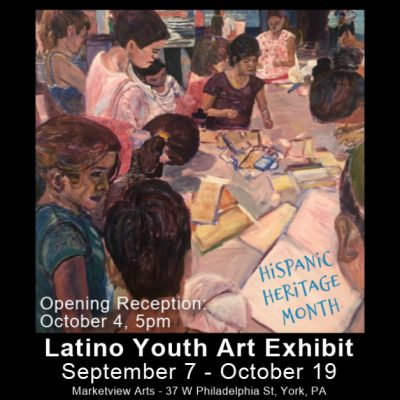 Hispanic Heritage Month: Latino Youth Art Exhibit at Marketview Arts