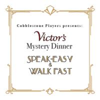 Mystery Dinner: Speak-Easy and Walk Fast