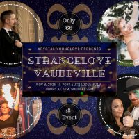 Strangelove Vaudeville : November 8th