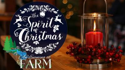 Spirit of Christmas: An Evening at The Farm