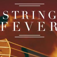 String Fever