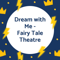 Dream with Me-Fairy Tale Theatre