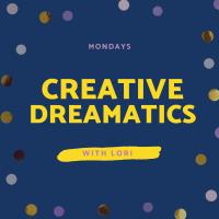 Creative Dreamatics