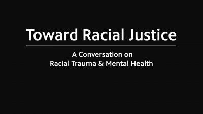 Toward Racial Justice conversation series to focus on a look at racial trauma