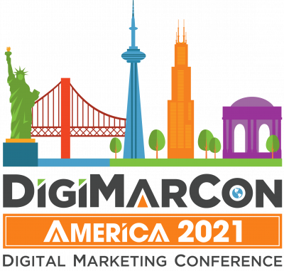 DigiMarCon America 2021 - Digital Marketing, Media...