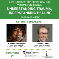 2021 Institute for Social Healing Virtual Conference: Understanding Trauma, Understanding Healing