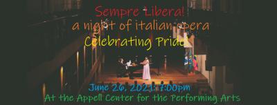 Sempre Libera! An Operatic Celebration of Pride