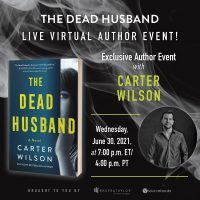 """Live Book Discussion with Carter Wilson, author of """"The Dead Husband"""""""
